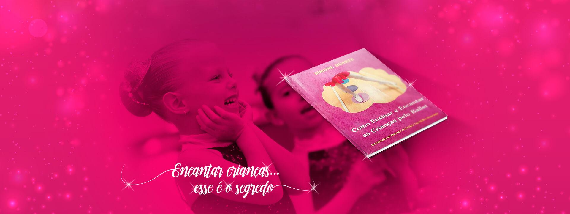 Encantar crianças esse é o segredo